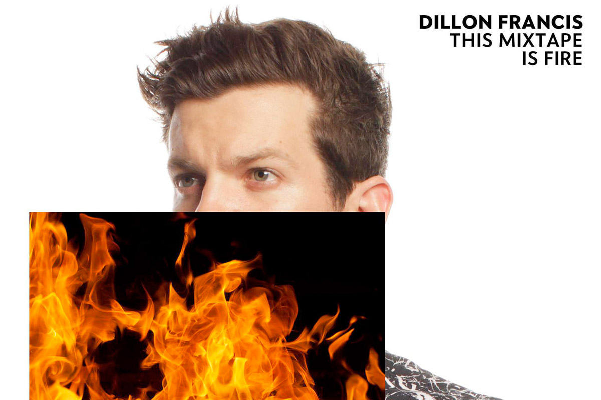 dillon-francis-this-mixtape-is-fire
