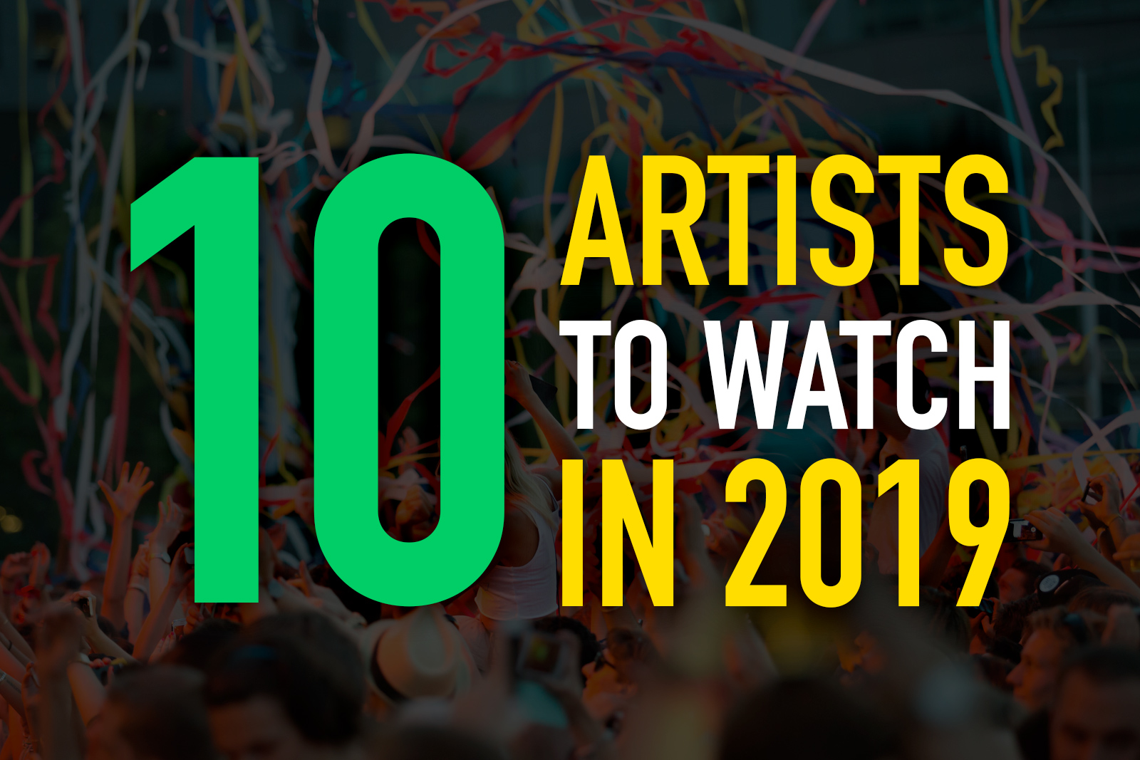 edm-10-artists-to-watch-2019-feature